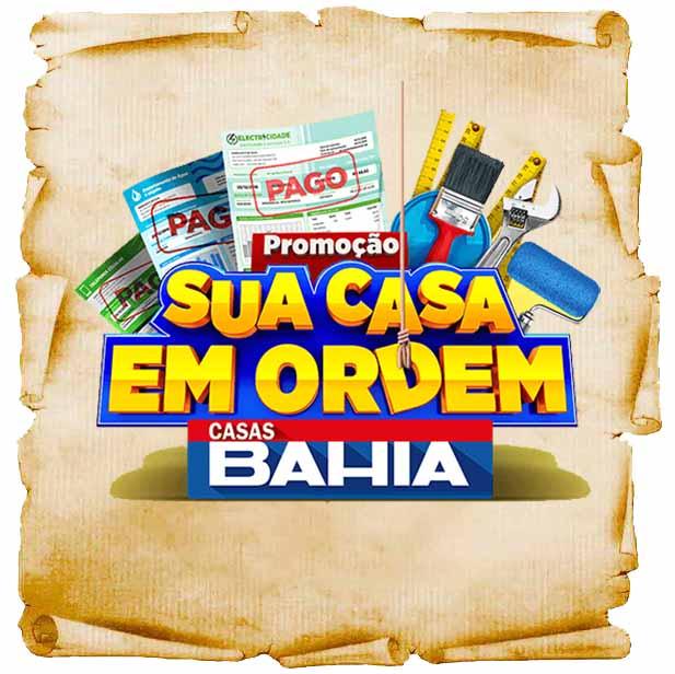 Promoção Sua Casa em Ordem Casas Bahia galardians