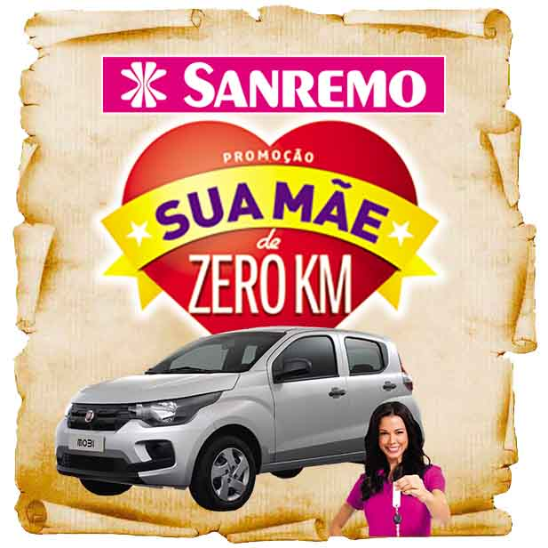 Promoção Sanremo Sua Mãe de Zero KM galardians